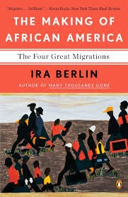 The Making of African America: The Four Great Migrations: Berlin ...